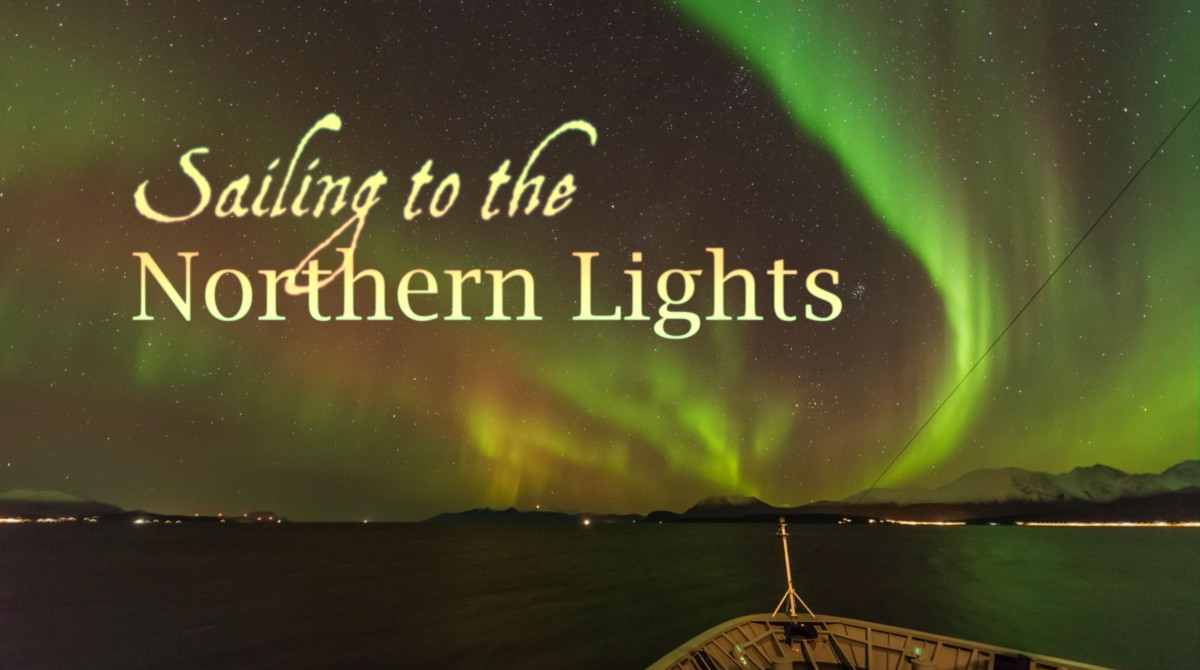 Sailing to the Northern Lights
