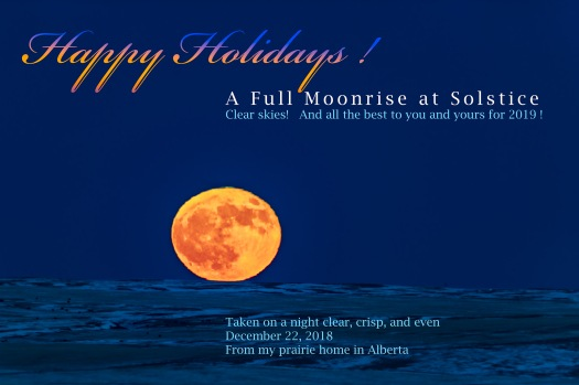 Happy Holidays with a Rising Solstice Full Moon